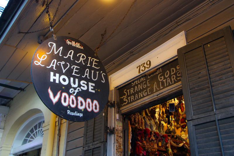 Marie Laveau's House of Voodoo...