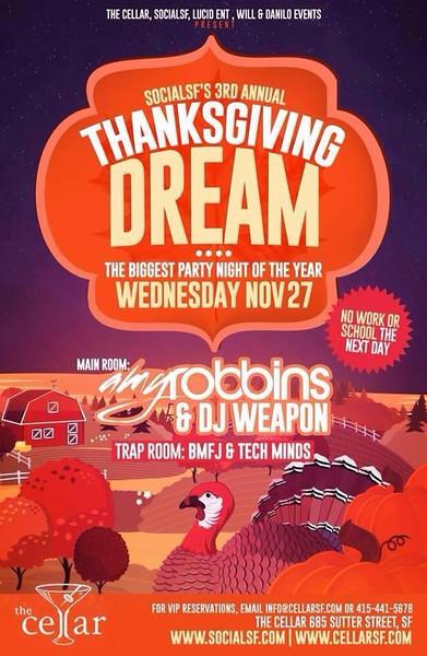 Thanksgiving Dream @ The Cellar -SF 11.27.13