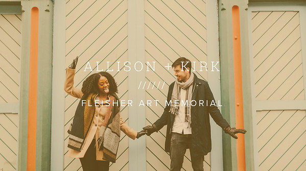 ALLISON + KIRK ////// FLEISHER ART MEMORIAL