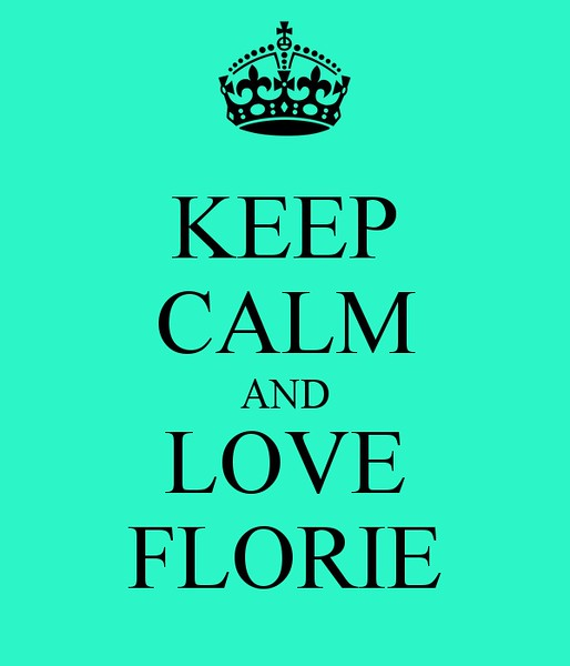 keep-calm-and-love-florie-3