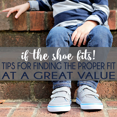 If the shoe fits! Tips for Finding the Proper Fit at a Great Value.png