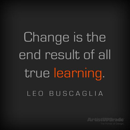 Change is the result of all true learning.jpg