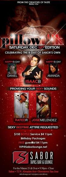 Pillow Talk @ Sabor Tapas Bar & Lounge 12.12.09