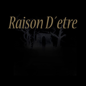 RAISON D'ETRE (SWE)