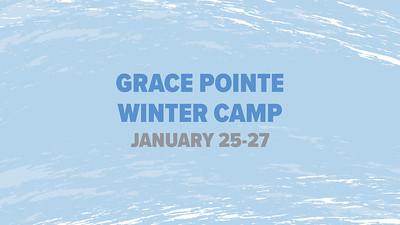 Grace Pointe Winter Camp 2019