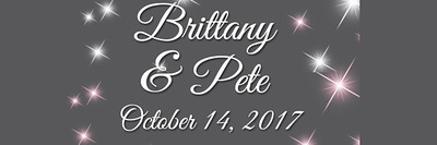 Brittany & Pete October 14, 2017