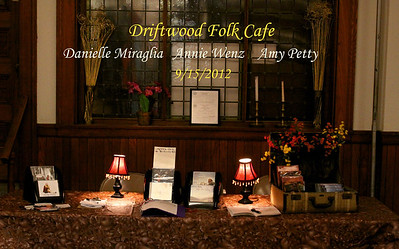 Danielle Miraglia, Annie Wenze Amy Petty at Driftwood Folk Cafe
