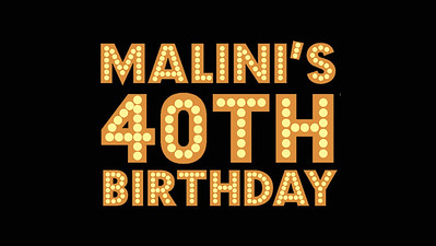 12.-6 Malini's 40th Birthday