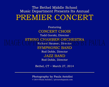 PREMIER CONCERT ~ Bethel Middle School ~ March 27, 2014