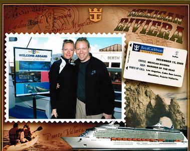 """Cruise # 20- Mexican Riviera Cruise onboard """"Mariner of the Seas""""- December, 2009"""