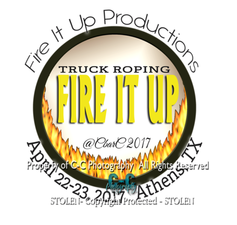 Fire It UP Athens TX 4/22-23/17
