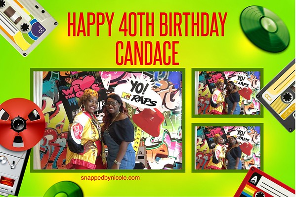 Happy 40th Birthday Candace! 5.4.19
