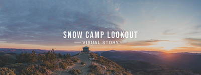Snow Camp Lookout Visual Story
