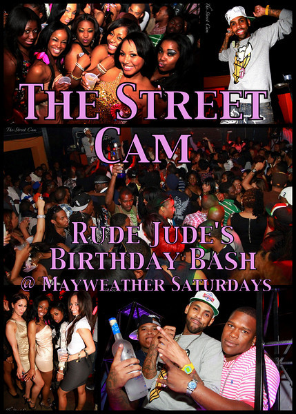 The Street Cam: Rude Jude's BDay @ Mayweather Saturdays (3/12)