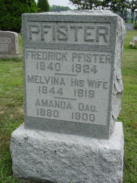 Fredrick Pfister, Melvina Pfister, Amanda Pfister Troutwine Cemetery, Lynchburg, Ohio