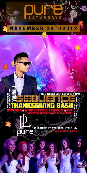 11/24 [Thanksgiving bash@Pure Lounge]