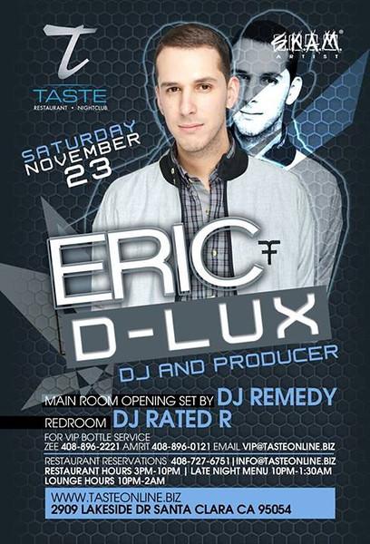 Eric D-Lux @ Taste Restaurant & Nightclub 11.23.13