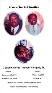 "Homegoing Celebration Coach Charles ""Goose"" Doughty Jr. Nov 5, 2013"