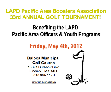 05.04.12 LAPD Pacific Area Boosters Association 33rd Annual Golf Tournament. Event to benefit the LAPD Pacific Area Officers & Youth Programs.