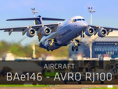 Aircraft – BAe146 - Avro RJ