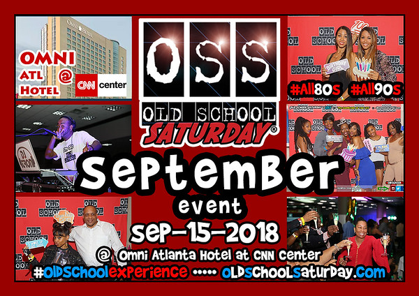 Sep-15-2018 OSS @ Omni at CNN Center ::: ATL, GA, USA