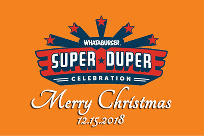 2018-12-15 Whataburger Super Duper Celebration