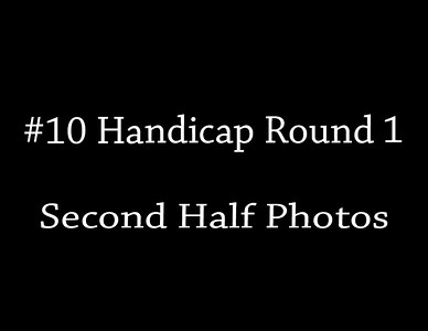 10-10-2015 # 10 Handicap 'Round 1 (2nd Half Photos)