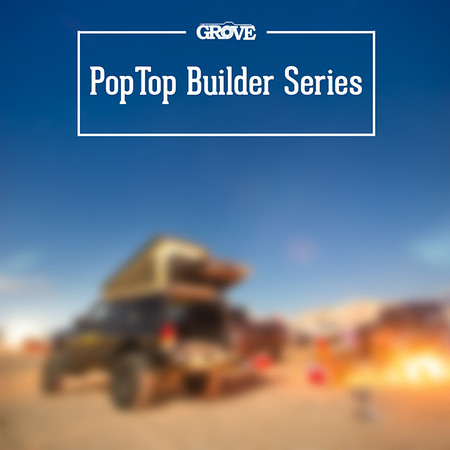 PopTop Builder Series
