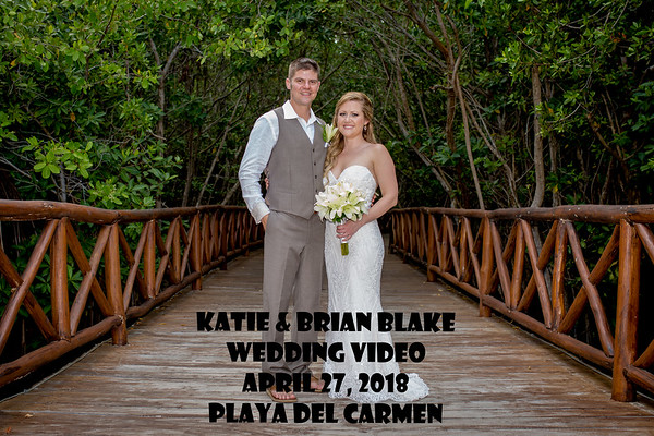 2018 Katie & Brian Wedding Video (18-mins) 04/27/18