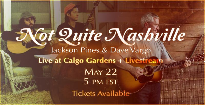 "DAVE VARGO & JACKSON PINES TO PERFORM LIVE IN ""NOT QUITE NASHVILLE"""