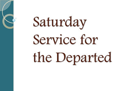 Saturday Service for the Departed
