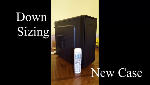 Down Sizing Computer Case