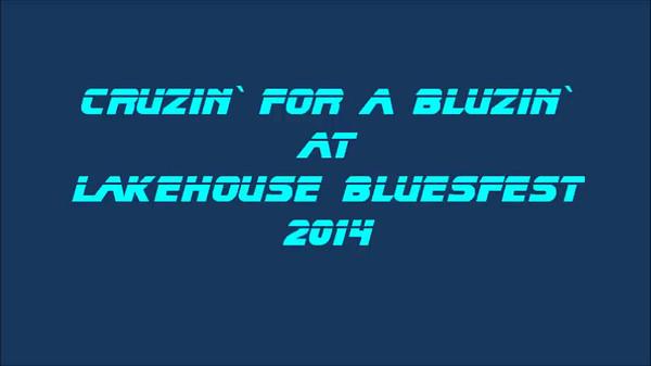 2014 LAKEHOUSE BLUESFEST