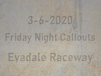 3-6-2020 Evadale Raceway 'Friday Night Callouts'