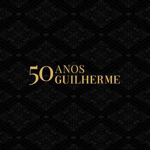 Aniversário | 50 anos Guilherme
