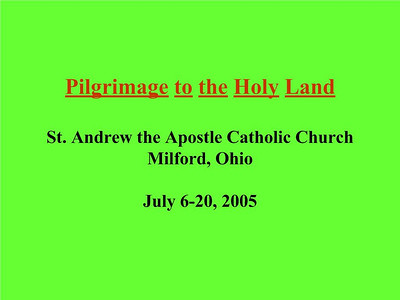 2005 Holy Land Pilgrimage