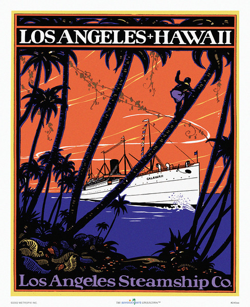 240: 'Los Angeles-Hawaii' Los Angeles Steamship Co. 1930's. This striking vintage Hawaii transportation poster is signified by a simplified palette and well-balanced composition (oh yeah, we're art critics too), featuring one of the Los Angeles Steamship Co's ships being waved at by a rather chubby coconut picker halfway up a palm tree.
