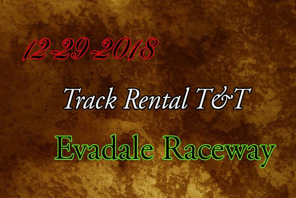 12-29-2018 Evadale Raceway 'Track Rental T&T'
