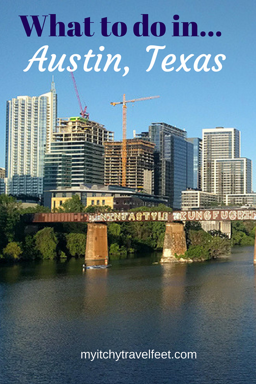 Text on photo: What to do in Austin, Texas. Photo: skyscrapers next to the river.