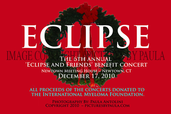 The 6th annual 'Eclipse and Friends' benefit concert ~ Newtown Meeting House ~ Newtown CT ~ December 17, 2010
