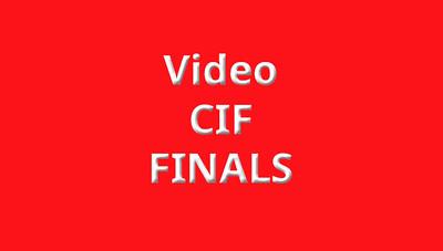 CIF Finals Videos