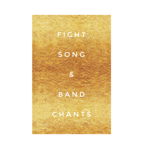 Fight Song + Band Chants ~ 2019, 2020, 2021