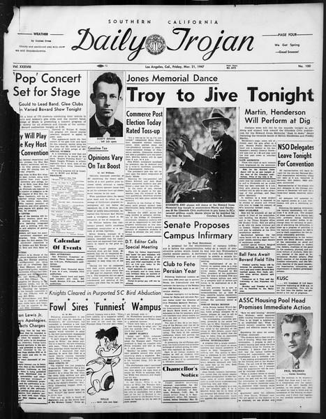 Daily Trojan, Vol. 38, No. 100, March 21, 1947