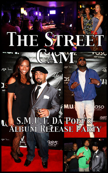 The Street Cam: S.M.U.T. Da Poet's Album Release Party