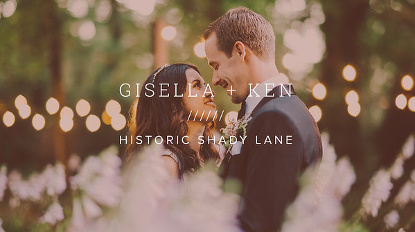 GISELLA + KEN ////// HISTORIC SHADY LANE