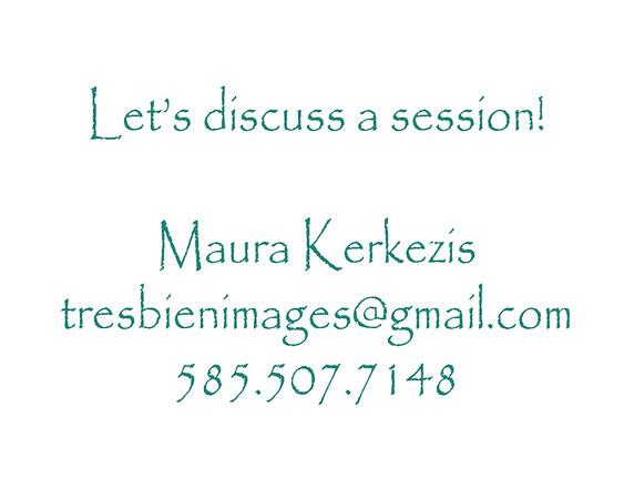 MAURA KERKEZIS    tresbienimages@gmail.com    585-507-7148