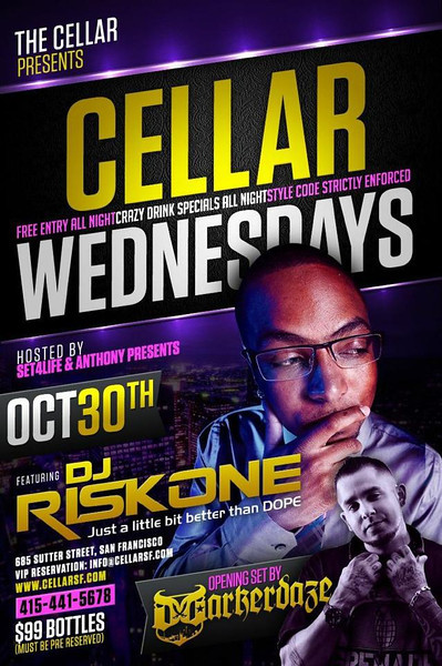Cellar Wednesdays @ The Cellar -SF 10.30.13