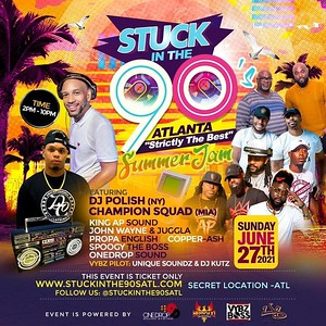 STUCK IN THE 90'S SUMMER JAM EDITION