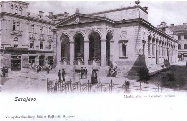 Gradska tržnica - Markthale, izgradjena 1891.g. u Ferhadija ulici.