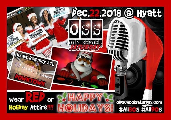 Dec-22-2018 OSS @ Hyatt Regency ***HOLIDAY EVENT*** ::: ATL, GA, USA